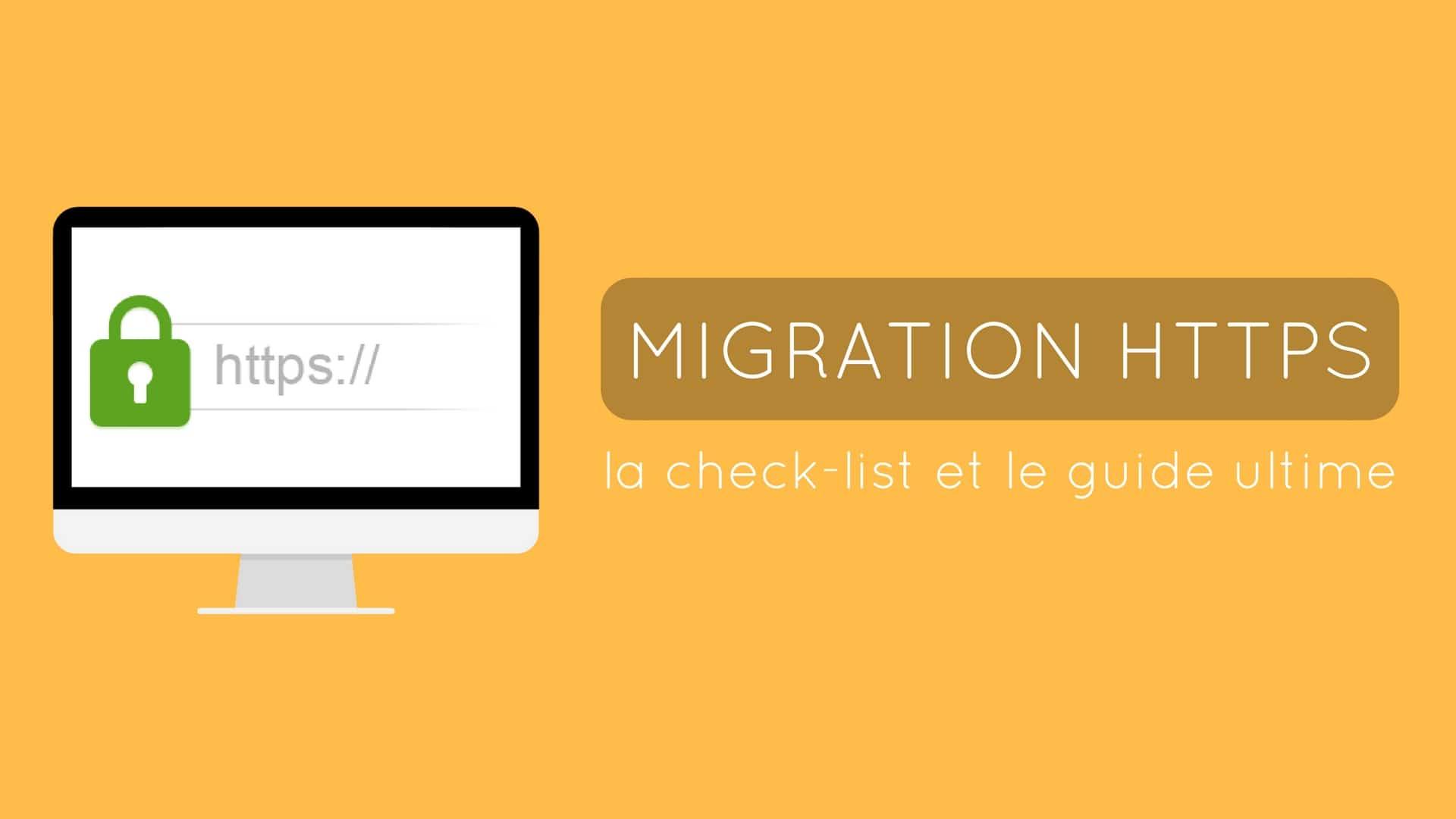 Check-list pour la migration HTTPS